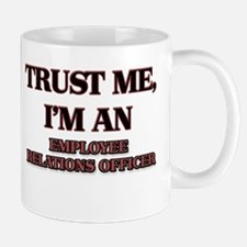 Trust Me, I'm an Employee Relations Officer Mugs