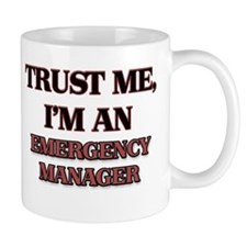 Trust Me, I'm an Emergency Manager Mugs