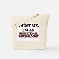 Trust Me, I'm an Educational Psychologist Tote Bag