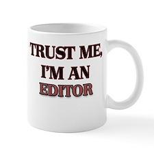 Trust Me, I'm an Editor Mugs