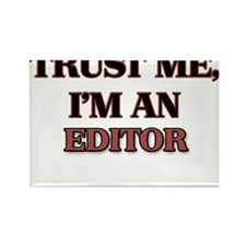 Trust Me, I'm an Editor Magnets