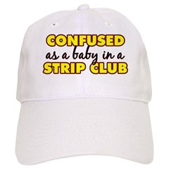 Confused as a baby... Baseball Cap