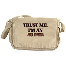 Trust Me, I'm an Au Pair Messenger Bag