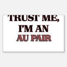 Trust Me, I'm an Au Pair Decal