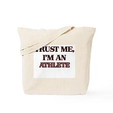 Trust Me, I'm an Athlete Tote Bag