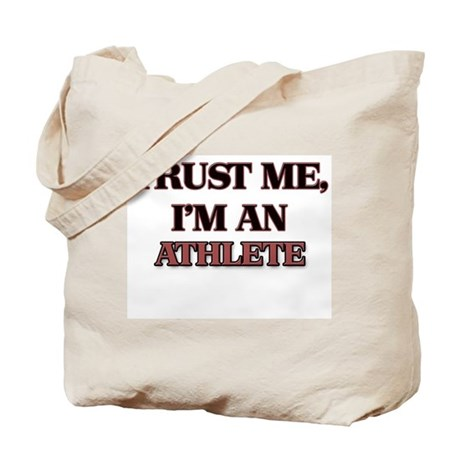 Trust Me, I'm an Athlete Tote Bag