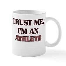 Trust Me, I'm an Athlete Mugs