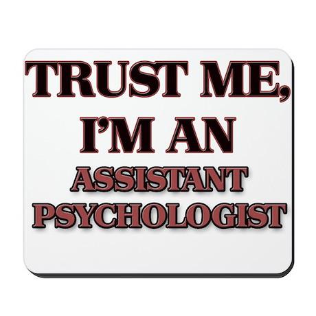 Trust Me, I'm an Assistant Psychologist Mousepad