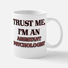 Trust Me, I'm an Assistant Psychologist Mugs