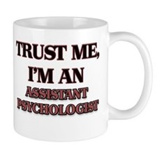Trust Me, I'm an Assistant Psychologist Mugs