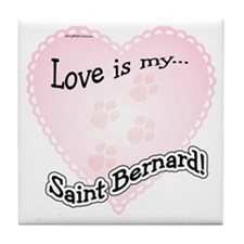 Love is my Saint Bernard Tile Coaster