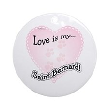 Love is my Saint Bernard Ornament (Round)