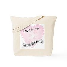 Love is my Saint Bernard Tote Bag