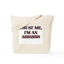 Trust Me, I'm an Assassin Tote Bag