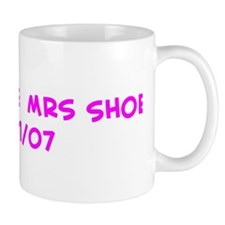 Soon To Be  Mrs Shoe  08/11/0 Mug