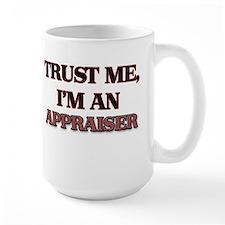 Trust Me, I'm an Appraiser Mugs