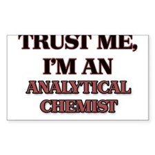 Trust Me, I'm an Analytical Chemist Decal