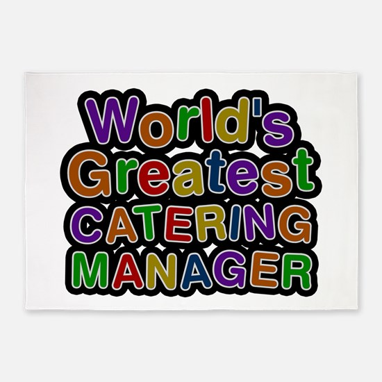 World's Greatest CATERING MANAGER 5'x7' Area Rug