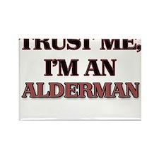 Trust Me, I'm an Alderman Magnets
