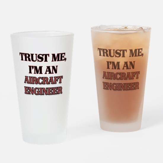 Trust Me, I'm an Aircraft Engineer Drinking Glass