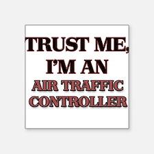 Trust Me, I'm an Air Traffic Controller Sticker