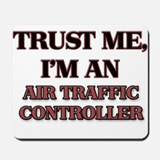 Trust Me, I'm an Air Traffic Controller Mousepad