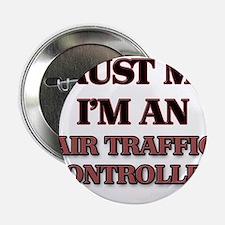 """Trust Me, I'm an Air Traffic Controller 2.25"""" Butt"""