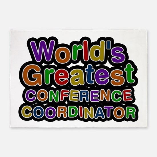 World's Greatest CONFERENCE COORDINATOR 5'x7' Area
