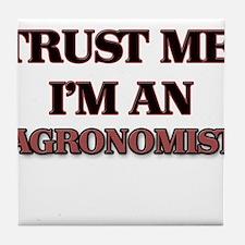 Trust Me, I'm an Agronomist Tile Coaster