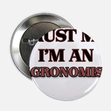"Trust Me, I'm an Agronomist 2.25"" Button"