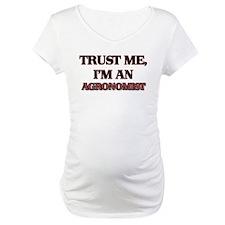 Trust Me, I'm an Agronomist Shirt