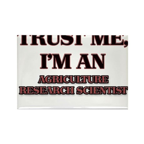 Trust Me, I'm an Agriculture Research Scientist Ma