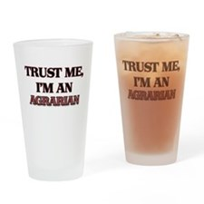 Trust Me, I'm an Agrarian Drinking Glass