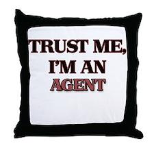 Trust Me, I'm an Agent Throw Pillow