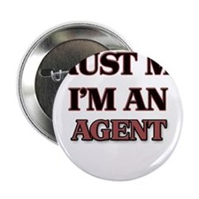 "Trust Me, I'm an Agent 2.25"" Button"