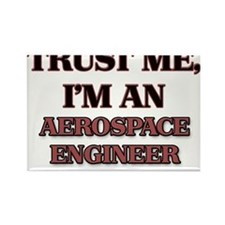 Trust Me, I'm an Aerospace Engineer Magnets