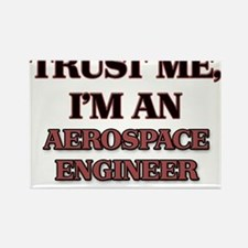 Trust Me, I'm an Aerospace Engineer Magnets