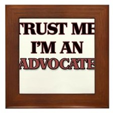 Trust Me, I'm an Advocate Framed Tile