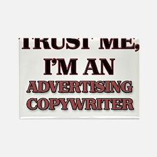 Trust Me, I'm an Advertising Copywriter Magnets