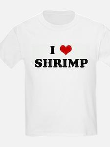 I Love SHRIMP Kids T-Shirt