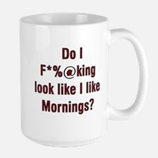 Large Coffee Mug with Funny Message...