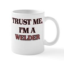 Trust Me, I'm a Welder Mugs