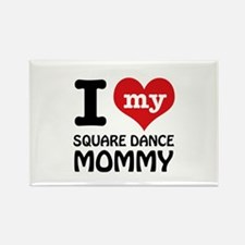I love my Square Dance mom Rectangle Magnet