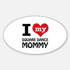 I love my Square Dance mom Decal
