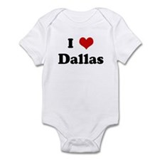I Love Dallas Infant Bodysuit