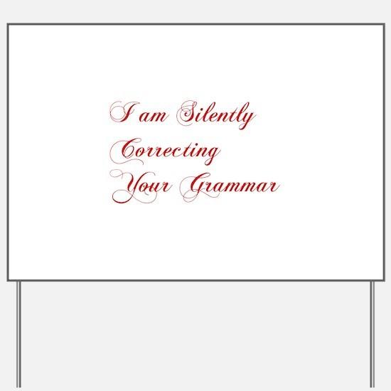 silently-correcting-grammar-cho-red Yard Sign