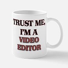 Trust Me, I'm a Video Editor Mugs