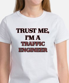 Trust Me, I'm a Traffic Engineer T-Shirt