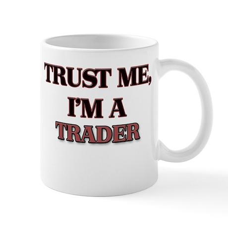 Trust Me, I'm a Trader Mugs