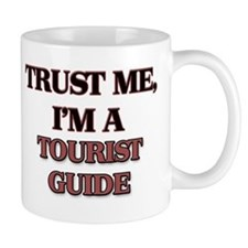 Trust Me, I'm a Tourist Guide Mugs